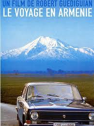 voyage en arménie guediguian