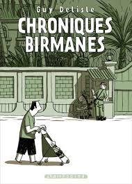 chroniques birmanes delislechroniques birmanes delisle